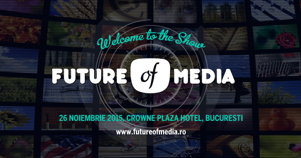Future of Media, editia a-3-a, 2015