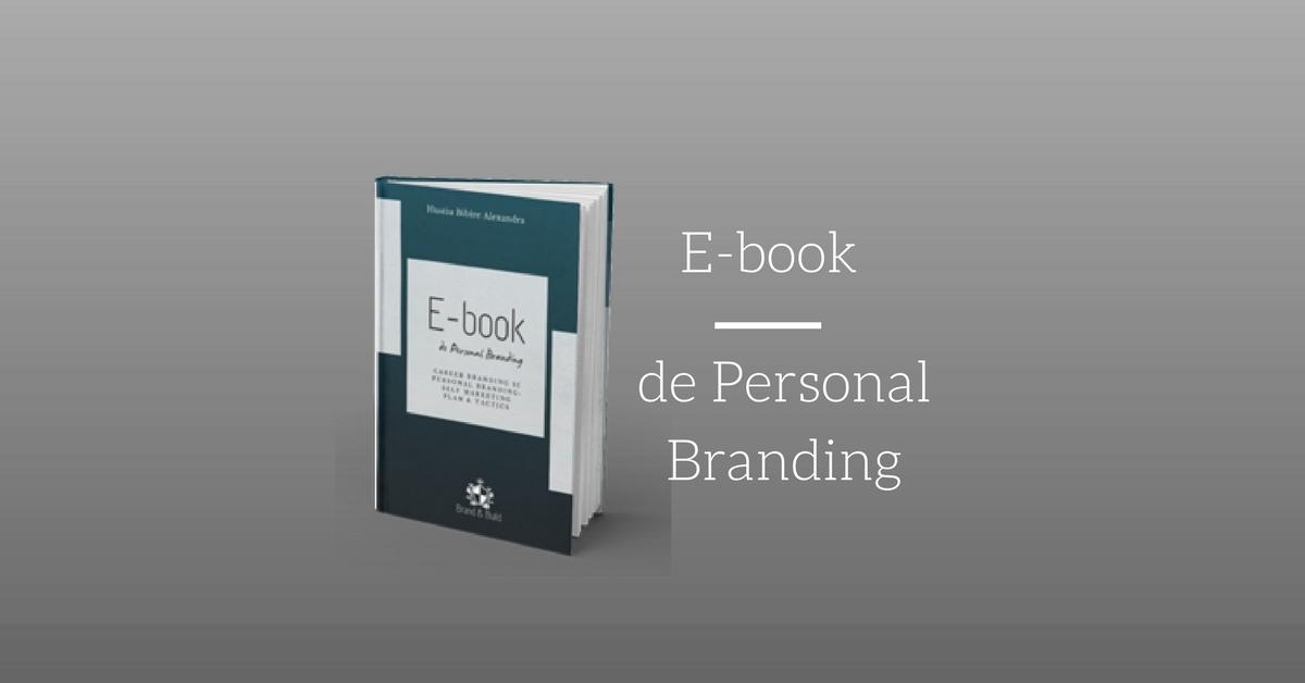 Brandul de carieră: e-book gratuit și workshop de Personal Branding