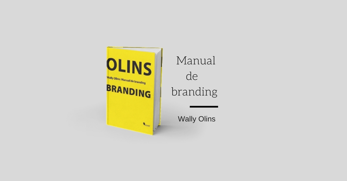 Manual de Branding – Wally Olins (rezumat)