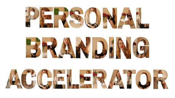 Personal Branding Accelerator