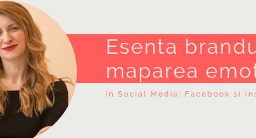 MASTERCLASS: Esenta brandului si maparea emotiilor