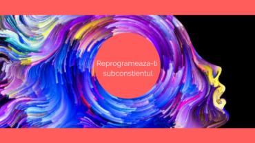 Ciclul de reprogramare al subconstientului