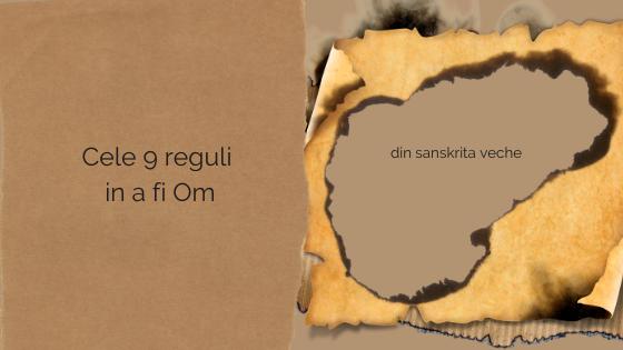 9 reguli in a fi Om